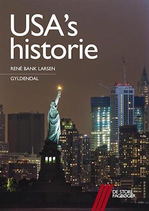 Bog, hæftet USA's historie af René Bank Larsen