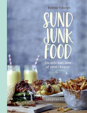 Bog, hæftet Sund junkfood af Katrine Tuborgh