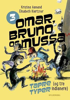 Omar, Bruno og Mussa 3 - Tapre typer (og tre indianere)