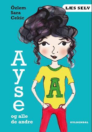 Læs selv Ayse og alle de andre af Özlem Cekic