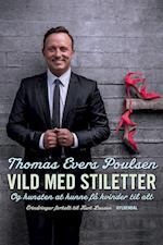 Vild med stiletter af Kurt Lassen, Thomas Evers Poulsen