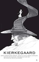Søren Kierkegaards værker. Opbyggelige Taler 1843 - Opbyggelige Taler 1844 - Tre Taler ved tænkte Leiligheder - Kommentarer (Søren Kierkegaards værker)