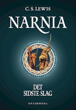 Narnia 7 - Det sidste slag af C. S. Lewis