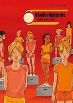 Håndboldpigerne - træn din vilje! (Håndboldpigerne Vild Dingo, nr. 2)