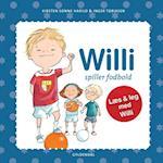 Willi spiller fodbold (Læs & leg med Willi)