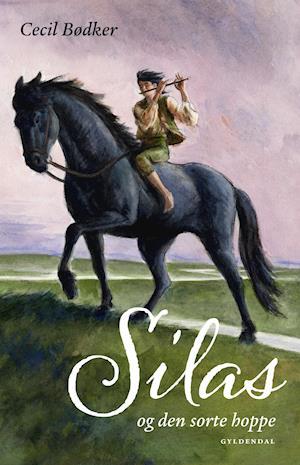 Silas 1 - Silas og den sorte hoppe af Cecil Bødker