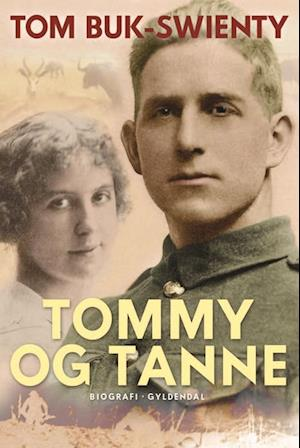 Bog, indbundet Tommy og Tanne af Tom Buk-Swienty