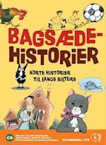 Bagsædehistorier af Kim Fupz Aakeson, Gösta Knutsson, Ole Lund Kirkegaard