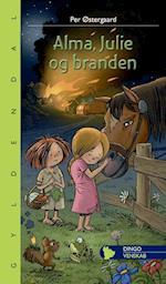 Alma, Julie og branden (Dingo - Lille Dingo)