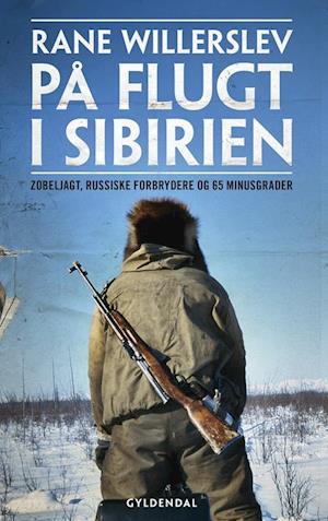 På flugt i sibirien fra rane willerslev på saxo.com