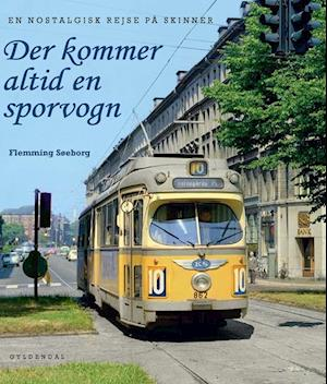 Bog indbundet Der kommer altid en sporvogn af Flemming Søeborg