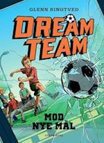 Mod nye mål (Dreamteam, nr. 1)