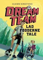 Lad fødderne tale (Dreamteam, nr. 2)