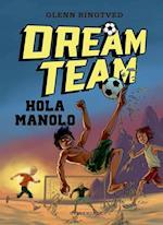 Hola Manolo (Dreamteam, nr. 3)