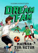 Malaga tur/retur (Dreamteam, nr. 5)
