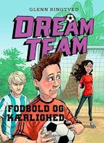 Fodbold og kærlighed (Dreamteam, nr. 6)