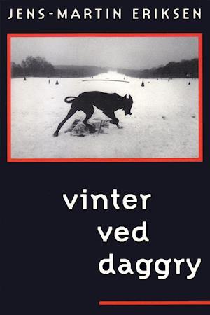 Vinter ved daggry af Jens-Martin Eriksen