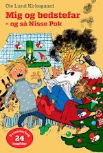 Mig og bedstefar - og så Nisse Pok (Julebøger)