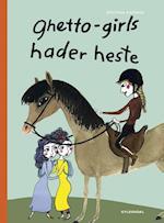 Ghetto-girls hader heste (Vild Dingo)