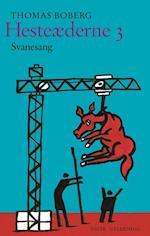 Hesteæderne- Svanesang