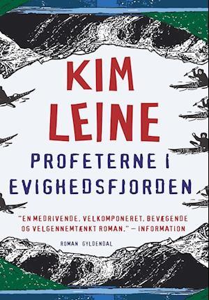Bog, paperback Profeterne i Evighedsfjorden af Kim Leine