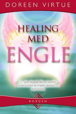 Healing med engle af Dondi Dahlin Doreen Virtue