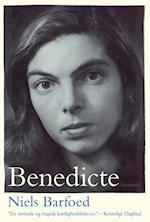 Benedicte - en skæbne af Niels Barfoed