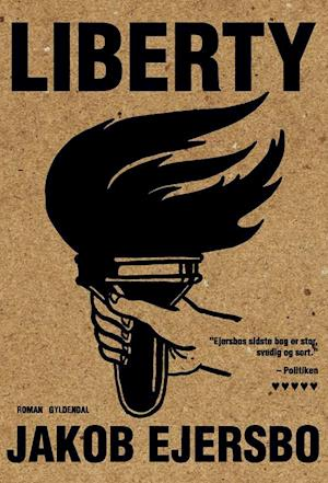 Bog, hæftet Liberty af Jakob Ejersbo