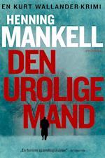 Den urolige mand af Henning Mankell