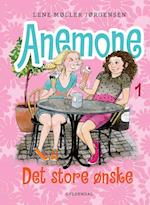 Anemone 1 - Det store ønske