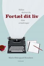 Fortæl dit liv af Henning Kirk, Marie Østergaard Knudsen