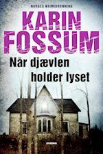 Når djævelen holder lyset af Karin Fossum