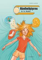 Håndboldpigerne - ta' til Tåløse! (Håndboldpigerne Vild Dingo, nr. 3)