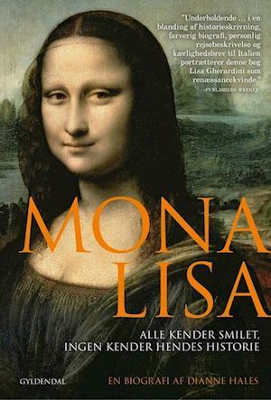 Bog indbundet Mona Lisa af Dianne Hales