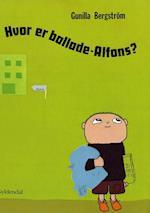 Hvor er ballade-Alfons? (Alfons Åberg)