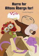 Hurra for Alfons Åbergs far! (Alfons Åberg)