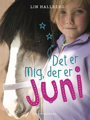 Bog, indbundet Det er mig, der er Juni af Lin Hallberg