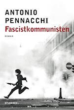 Fascistkommunisten af Antonio Pennacchi
