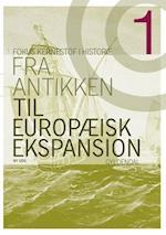 Fra antikken til europæisk ekspansion (Fokus - kernestof i historie, nr. 1)