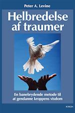 Helbredelse af traumer af Peter A. Levine