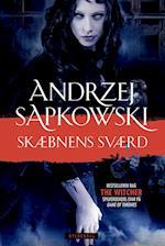 Skæbnens sværd (Witcher serien, nr. 2)