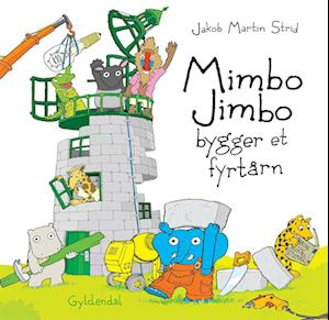 Mimbo Jimbo bygger et fyrtårn - Lyt&læs af Jakob Martin Strid