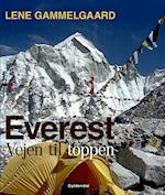 Everest - vejen til toppen af Lene Gammelgaard