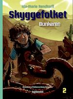 Bunkeren (Skyggefolket, nr. 2)