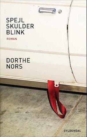 Bog, hæftet Spejl, skulder, blink af Dorthe Nors