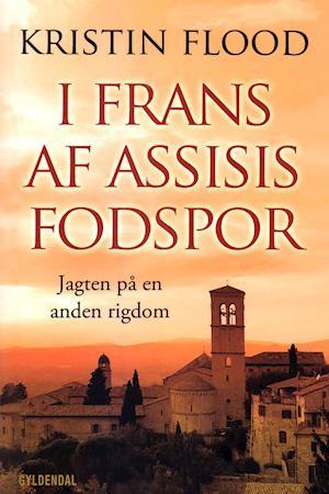 I Frans af Assisis fodspor af Kristin Flood