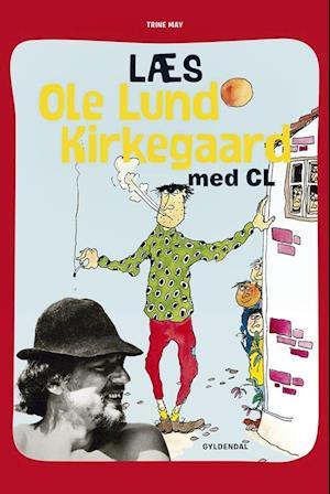Bog, indbundet Læs Ole Lund Kirkegård med CL af Trine May