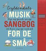 Gyldendals musiksangbog for de små af Gitte Heidi Rasmussen