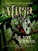 Mirja 1 - De nye vinger af Gunvor Ganer Krejberg