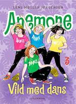 Anemone - vild med dans (Anemone, nr. 3)